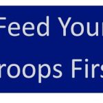Feed Your Troops First – Leadership 101